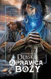 Oprawca boży - Eugeniusz Dębski - ebook