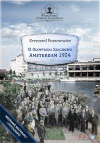 XI Olimpiada Szachowa – Amsterdam 1954 - Krzysztof Puszczewicz - ebook