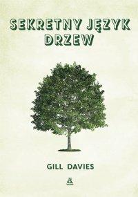 Sekretny język drzew - Gill Davies - ebook