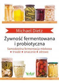 Żywność fermentowana i probiotyczna - Michael Dietz - ebook