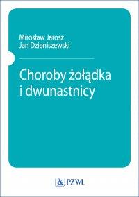 Choroby żołądka i dwunastnicy - Jan Dzieniszewski - ebook