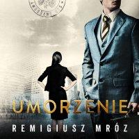 Umorzenie - Remigiusz Mróz - audiobook