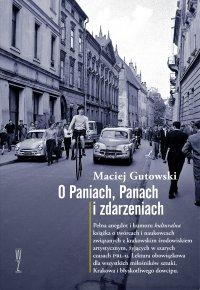 O Paniach, Panach i zdarzeniach - Maciej Gutowski - ebook