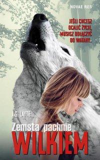 Zemsta pachnie wilkiem