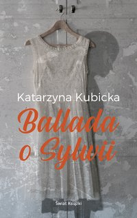 Ballada o Sylwii - Katarzyna Kubicka - ebook