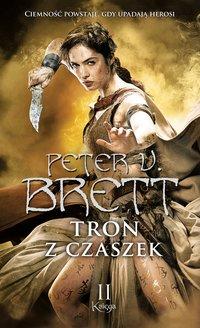 Tron z czaszek. Księga 2 - Peter V. Brett - audiobook