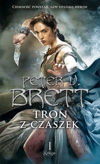 Tron z czaszek. Księga 1 - Peter V. Brett - audiobook