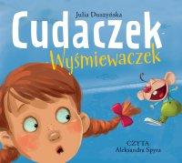 Cudaczek-Wyśmiewaczek - Julia Duszyńska - audiobook