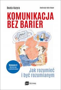 Komunikacja bez barier (wydanie II rozszerzone i zaktualizowane)