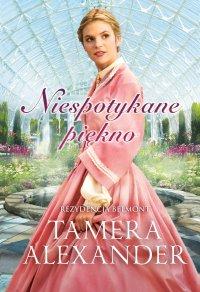 Niespotykane piękno - Tamera Alexander - ebook