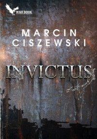 Invictus - Marcin Ciszewski - ebook