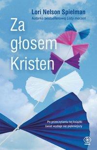 Za głosem Kristen - Lori Nelson-Spielman - ebook