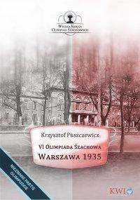 VI Olimpiada Szachowa - Warszawa 1935 - Krzysztof Puszczewicz - ebook
