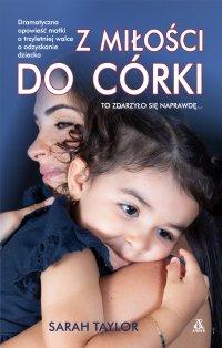 Z miłości do córki - Sarah Taylor - ebook