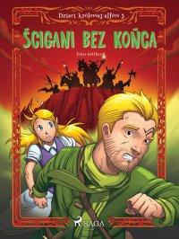 Dzieci królowej elfów 3 - Ścigani bez końca