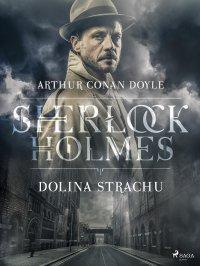 Dolina strachu - Sir Arthur Conan Doyle - ebook