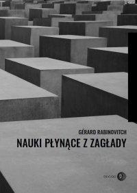 Nauki płynące z zagłady - Gérard Rabinovitch - ebook