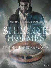 Studium w szkarłacie - Sir Arthur Conan Doyle - ebook