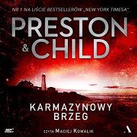 Karmazynowy brzeg - Lincold Child - audiobook
