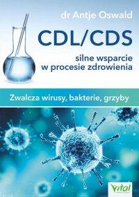 CDL/CDS silne wsparcie w procesie zdrowienia - Antje Oswald - ebook