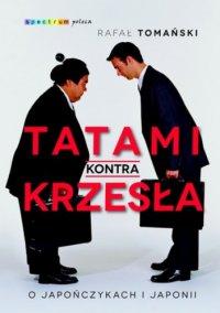 Tatami kontra krzesła - Rafal Tomański - ebook