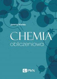 Chemia obliczeniowa - Jeremy Harvey - ebook