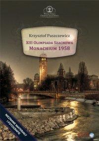 XIII Olimpiada Szachowa – Monachium 1958 - Krzysztof Puszczewicz - ebook