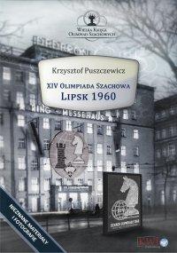 XIV Olimpiada Szachowa – Lipsk 1960 - Krzysztof Puszczewicz - ebook