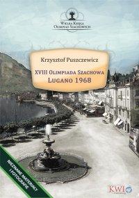 XVIII Olimpiada Szachowa - Lugano 1968 - Krzysztof Puszczewicz - ebook