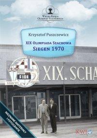 XIX Olimpiada Szachowa - Siegen 1970 - Krzysztof Puszczewicz - ebook