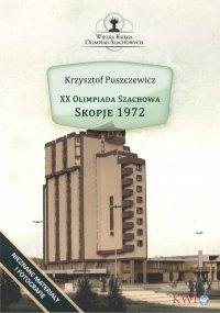 XX Olimpiada Szachowa - Skopje 1972 - Krzysztof Puszczewicz - ebook