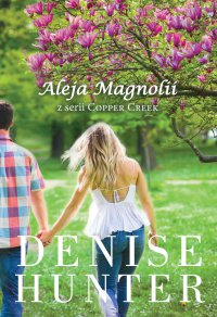 Aleja Magnolii - Denise Hunter - ebook