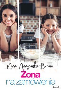 Żona na zamówienie - Nina Majewska-Brown - ebook