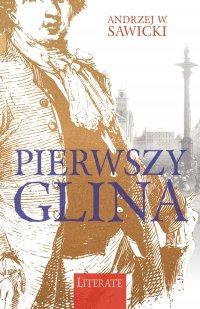 Pierwszy glina - Andrzej W. Sawicki - ebook