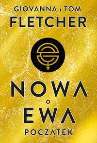 Nowa Ewa. Początek - Giovanna Fletcher - ebook
