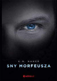 Sny Morfeusza - K.N. Haner - audiobook