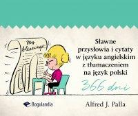 Sławne przysłowia i cytaty w języku angielskim z tłumaczeniem na język polski - Alfred J. Palla - ebook