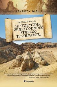 Sekrety Biblii - Historyczna wiarygodność Starego Testamentu