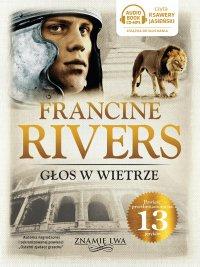 Głos w wietrze - Francine Rivers - audiobook