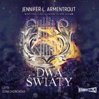 Dwa światy - Jennifer L. Armentrout - audiobook