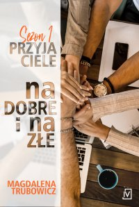 Na dobre i na złe - Magdalena Trubowicz - ebook