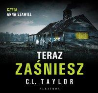 Teraz zaśniesz - C.L. Taylor - audiobook