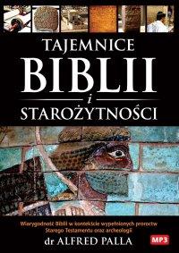 Tajemnice Biblii i Starożytności - Alfred J. Palla - audiobook