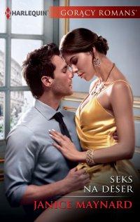 Seks na deser - Janice Maynard - ebook