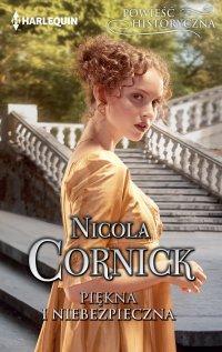 Piękna i niebezpieczna - Nicola Cornick - ebook