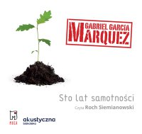 Sto lat samotności - Gabriel Garcia Marquez - audiobook