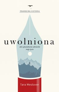 Uwolniona - Tara Westover - ebook