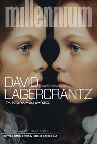 Ta, która musi umrzeć - David Lagercrantz - audiobook