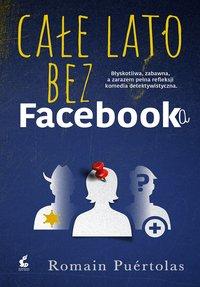 Całe lato bez Facebooka - Romain Puertolas - ebook