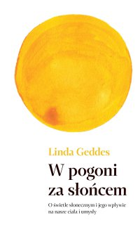 W pogoni za słońcem - Linda Geddes - ebook